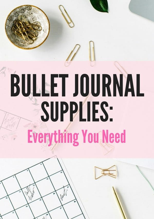Check out this list of all the supplies you'll ever need to get the best out of your bullet journal! You'll be ready to start your bullet journal in not time at all! #bulletjournal #bulletjournalsupplies #planner #bulletjournalideas