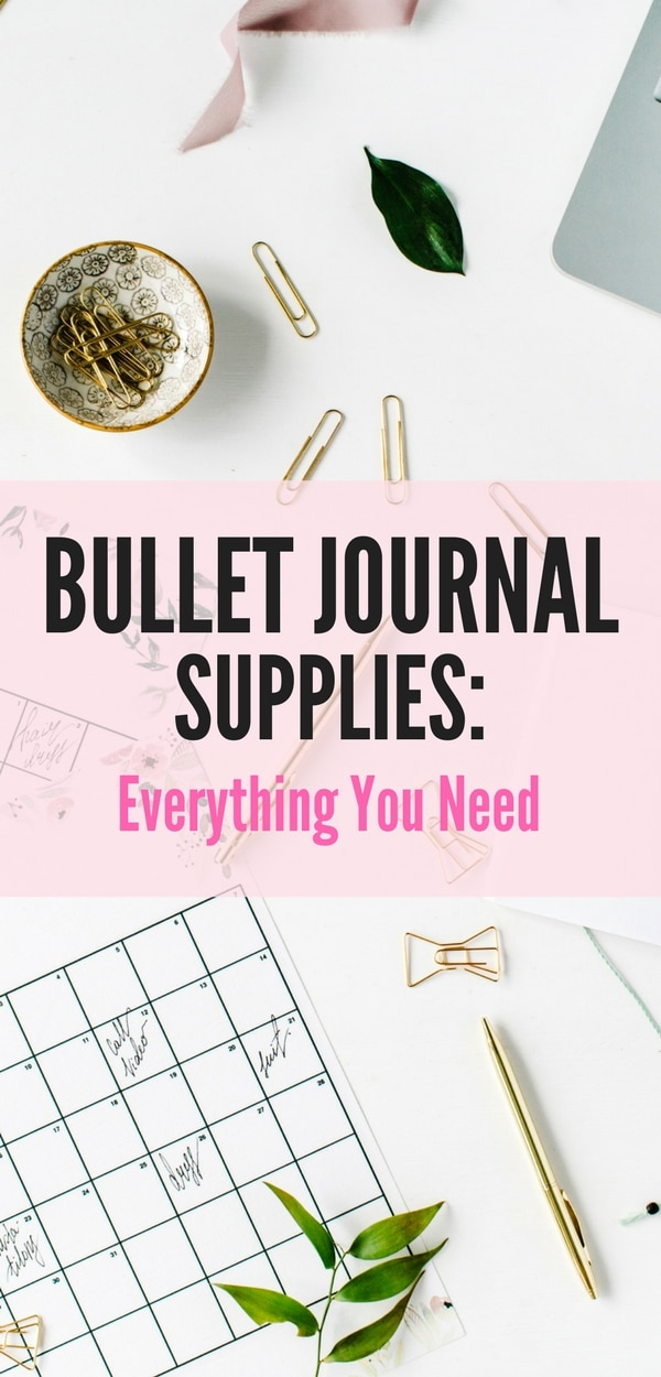 A Comprehensive List of Bullet Journal Supplies