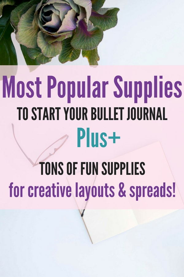 This list of supplies will help you create the best layouts and spreads for your bullet journal! Whether your a minimalist or an artist, you'll find tons of things you can use! #bulletjournalsupplies #bulletjournalideas #bulletjournal