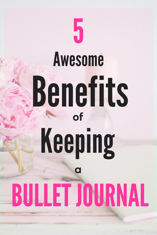 Top Benefits of Keeping a Bullet Journal
