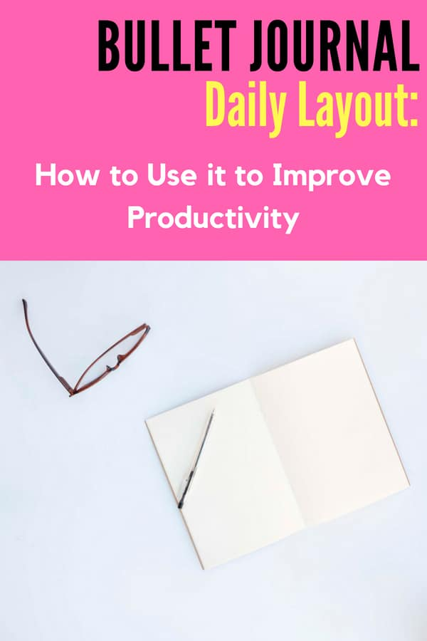 Learn how to use a daily spread to increase productivity! #bulletjournalideas #bulletjournallayoutideas #bulletjournal #dailylayouts