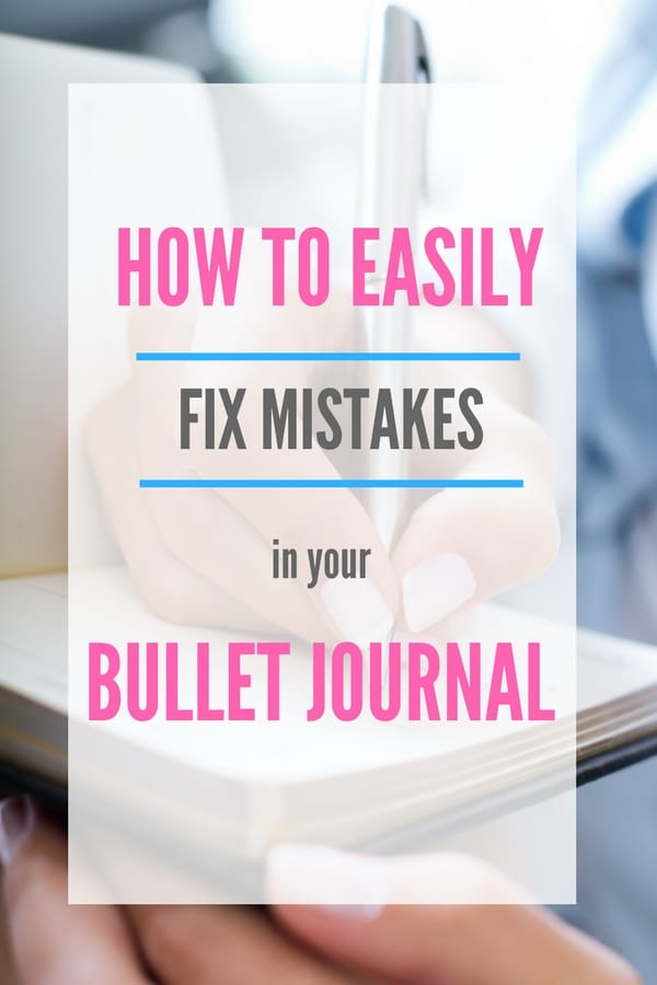Learn a few different methods of fixing mistakes in your bullet journal, because no one really likes a messy bujo!